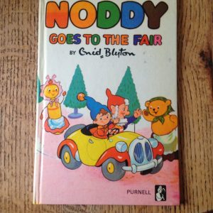 Noddy Goes to the Fair by Enid Blyton