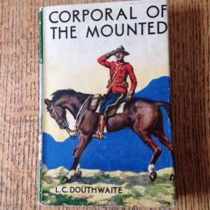 Vintage Children's Book, Corporal of the Mounted
