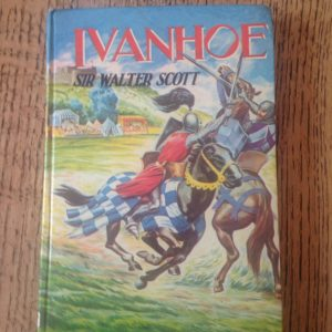 Vintage Children's Book, Ivanhoe Book, Sir Walter Scott
