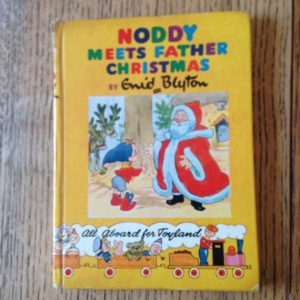 Vintage Children's Book, Noddy meets Father Christmas