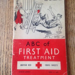 Vintage First Aid, ABC of First Aid Treatment